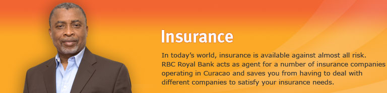 Insurance. In today's world, insurance is available against almost all risk. RBTT acts as agent for a number of insurance companies operating in Suriname and saves you from having to deal with different companies to satisfy your insurance needs.