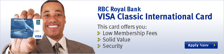 RBC Visa Classic Card.  This card offers you: Low Membership Fees, Solid Value and Security. Apply Now